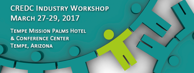CREDC Industry Workshop, March 27-29, 2017, Tempe Mission Palms Hotel & Conference Center, Tempe, Arizona