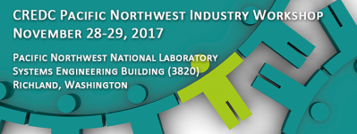 CREDC Pacific Northwest Industry Workshop, November 28-29, 2017, Pacific Northwest National Laboratory Systems Engineering Building (3820), Richland, Washington